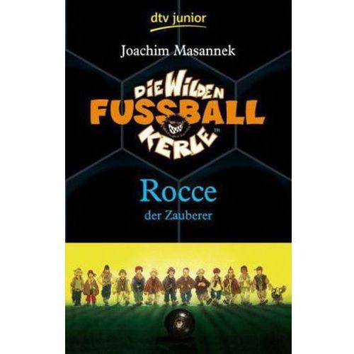 Die wilden Fußballkerle - Rocce, der Zauberer (9783423712309)