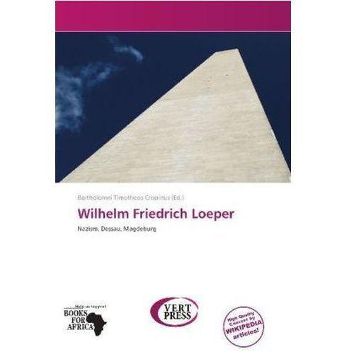 Wilhelm Friedrich Loeper (9786138701033)