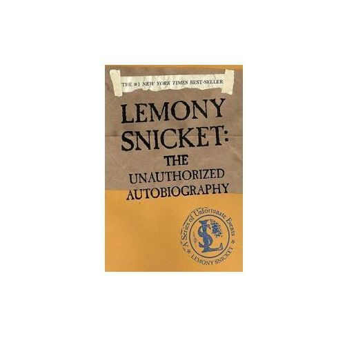 Lemony Snicket: The Unauthorized Autobiography: The Unauthorized Autobiography (9780613672092)