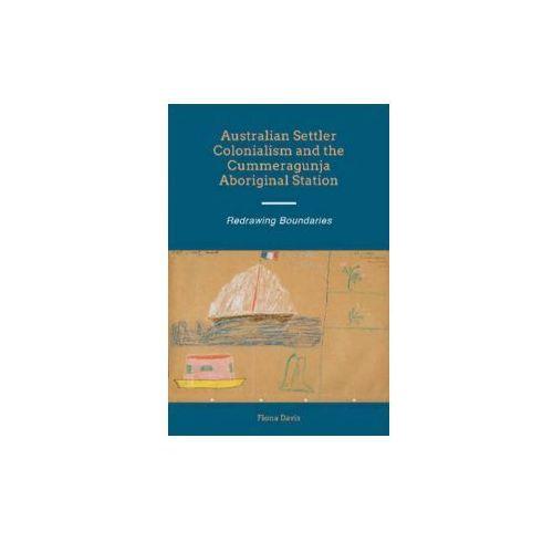 Australian Settler Colonialism and the Cummeragunja Aborigin