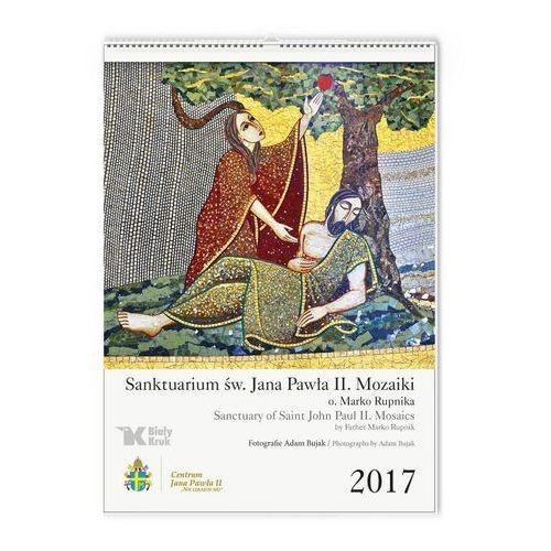 Kalendarz 2017 Mozaiki Sanktuarium św. Jana Pawła II, kup u jednego z partnerów