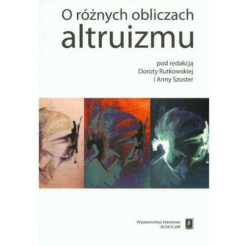O różnych obliczach altruizmu (304 str.)
