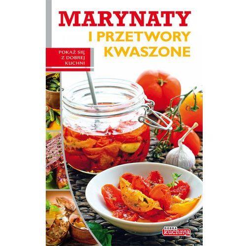 Marynaty i przetwory kwaszone, Iwona Czarkowska , Dragon  Porównywarka w INT   -> Kuchnia Dla Dzieci Czarkowska Iwona Chomikuj