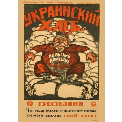 Plakat A3 - Ukraiński chleb - rosyjski plakat propagandowy A3-GPlak1920-011