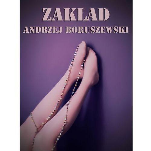 Zakład - Andrzej Boruszewski, Wydawnictwo e-bookowo
