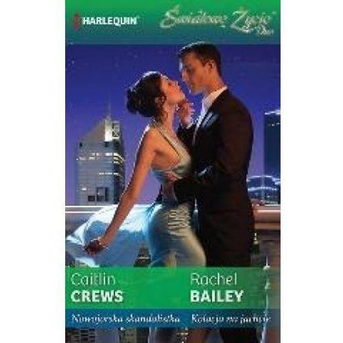 Nowojorska skandalistka, Kolacja na jachcie - Caitlin Crews, Rachel Bailey (2013)