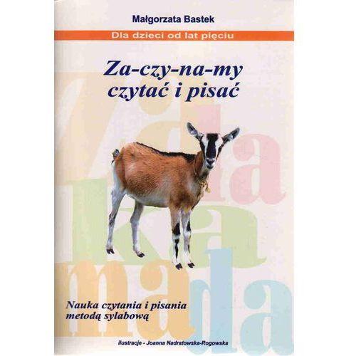 Zaczynamy czytać i pisać, Bastek Małgorzata