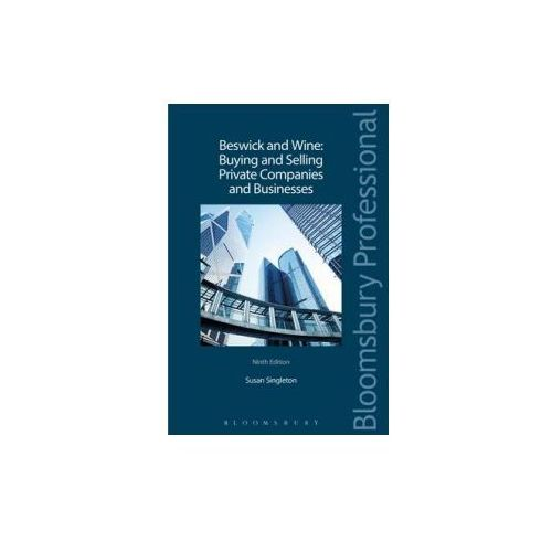 Beswick and Wine: Buying and Selling Private Companies and Businesses (9781780434810)