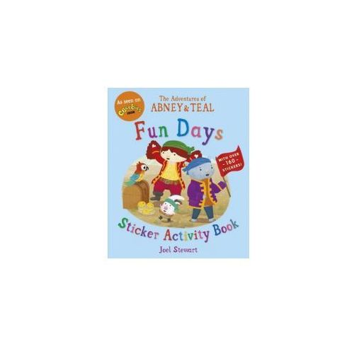 Adventures of Abney & Teal: Fun Days Sticker Activity Book (9781406356588)