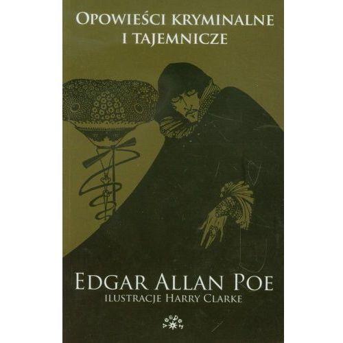 Opowieści kryminalne i tajemnicze [Poe Edgar Allan] (9788377311196)
