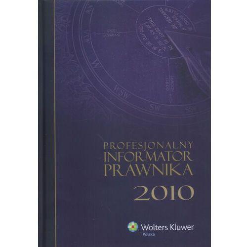 Profesjonalny informator prawnika 2010