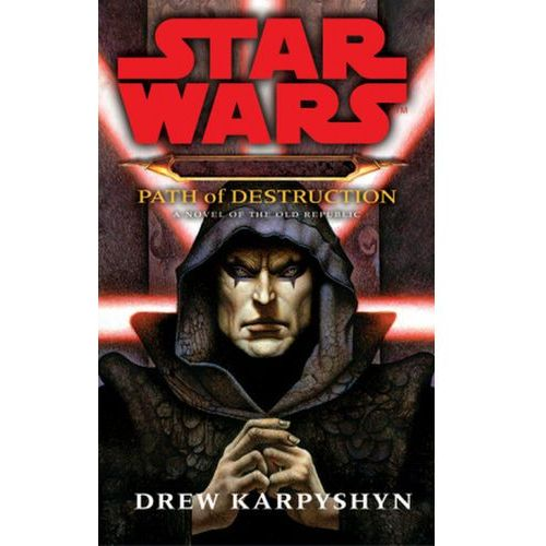 Star Wars: Darth Bane - Path of Destruction (416 str.)