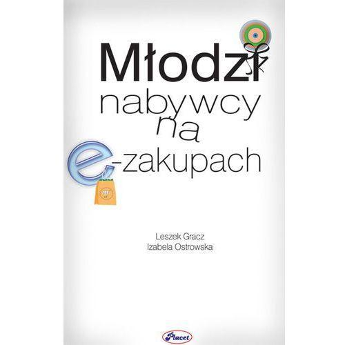 Młodzi nabywcy na e-zakupach - Leszek Gracz, Izabela Ostrowska (2014)