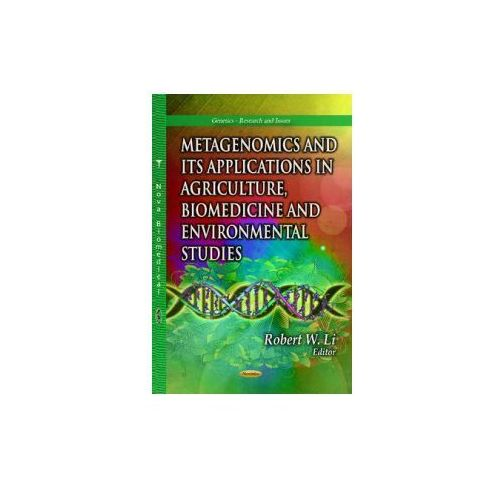 Metagenomics And Its Applications In Agriculture, Biomedicine And Environmental Studies (9781628086447)