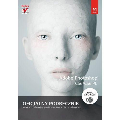 Adobe Photoshop CS6/CS6 PL. Oficjalny podręcznik (384 str.)