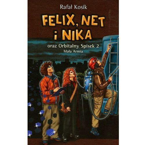 OKAZJA - Felix Net i Nika oraz Orbitalny Spisek 2 Mała Armia