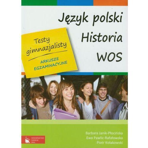 Testy gimnazjalisty Język polski Historia WOS, Wydawnictwo Szkolne PWN