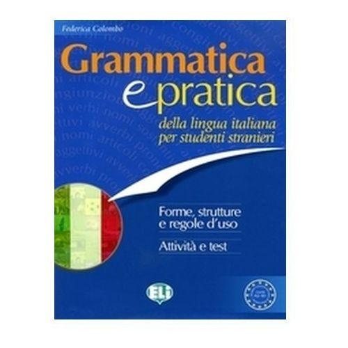 Grammatica e Pratica Della Lingua Italiana per Stranieri (opr. miękka)