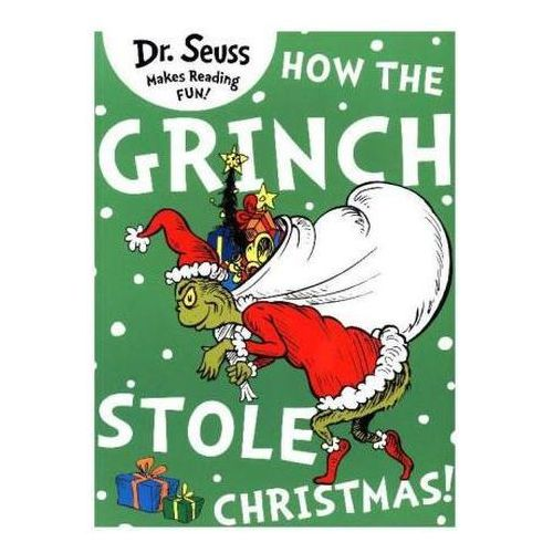 How the Grinch Stole Christmas (9780007365548)