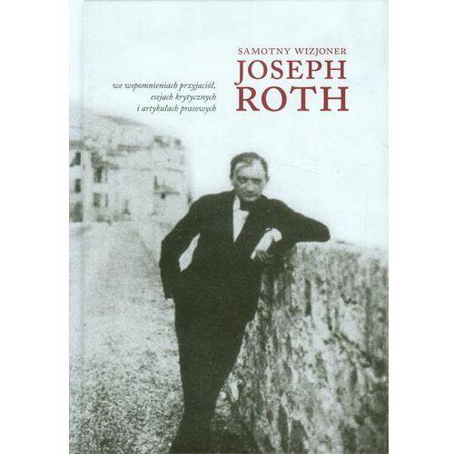 SAMOTNY WIZJONER JOSEPH ROTH TW (468 str.)