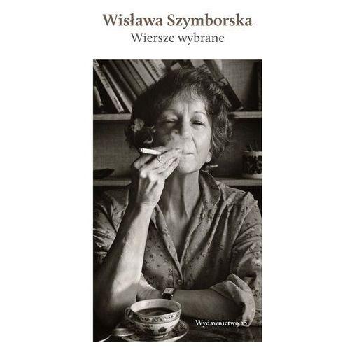 Wiersze wybrane – Wisława Szymborska - Wisława Szymborska (9788365614117)