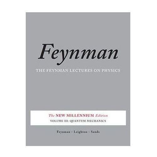 Feynman Lectures on Physics: Quantum Mechanics v. 3 (9780465025015)