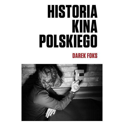 Historia kina polskiego - Wysyłka od 3,99 - porównuj ceny z wysyłką, oprawa miękka