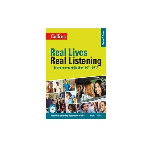 Real Lives Real Listening Intermediate. Podręcznik, Sheila Thorn