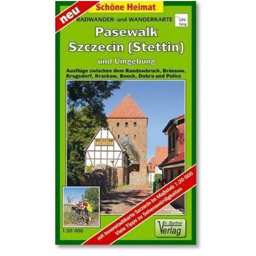 Doktor Barthel Karte Pasewalk, Szczecin (Stettin) und Umgebung (9783895912191)