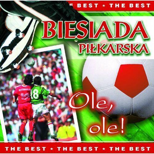 Biesiada piłkarska - Ole, ole! [The Best]