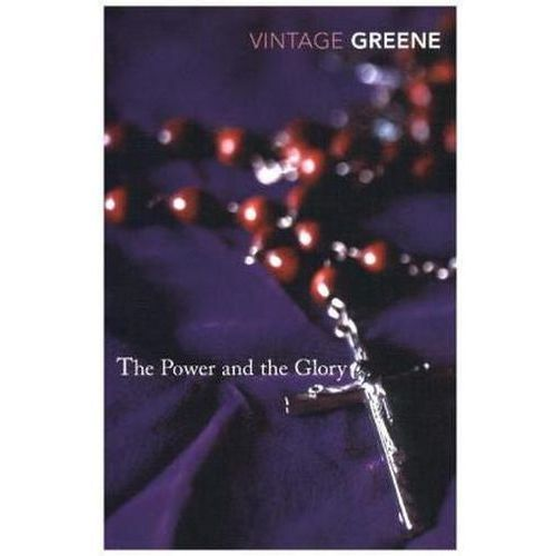 Power and the Glory, Graham Greene