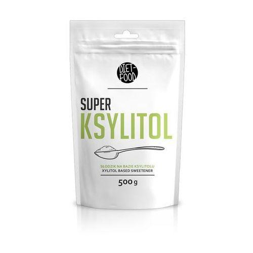 Super Ksylitol 500g DIET-FOOD