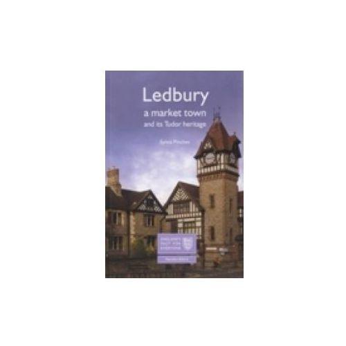 Ledbury: A Market Town and its Tudor Heritage (9781860775987)