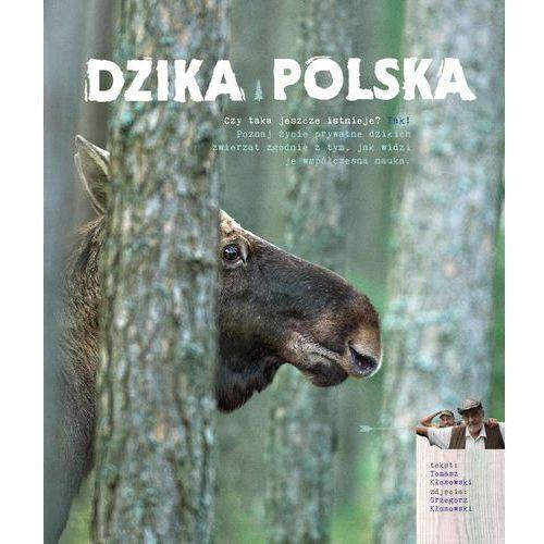 Dzika Polska, Kłosowski Tomasz