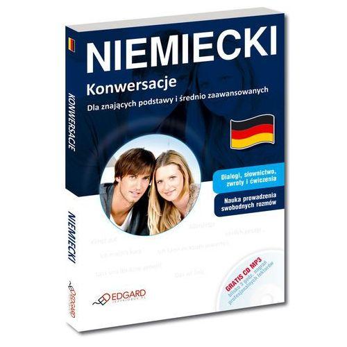 Niemiecki. Konwersacje Dla znających podstawy i średnio zaawansowanych (praca zbiorowa)
