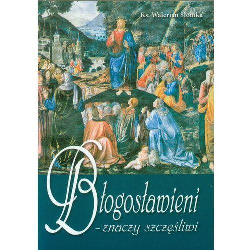 Błogosławieni - znaczy szczęśliwi, oprawa broszurowa