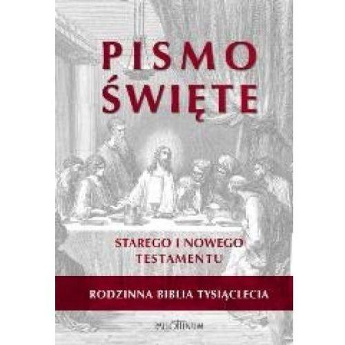 Pismo Święte Starego i Nowego Testamentu. Rodzinna Biblia Tysiąclecia (2013)