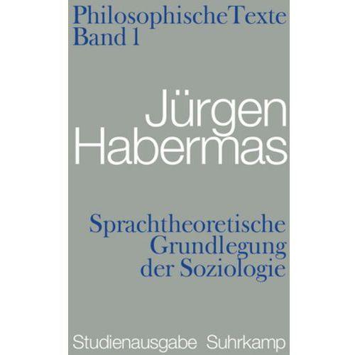 Sprachtheoretische Grundlegung der Soziologie (9783518585269)