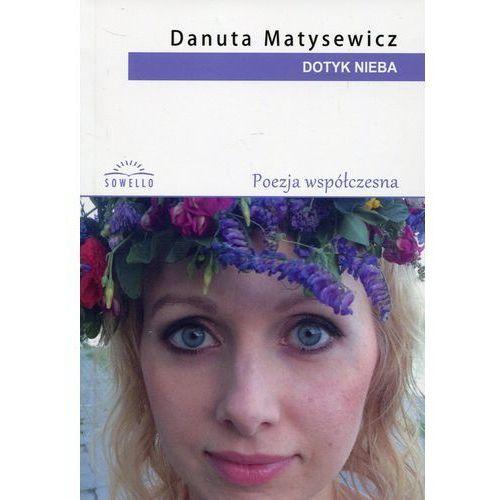 Dotyk nieba - Danuta Matysewicz (9788365783394)