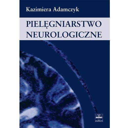 Pielęgniarstwo neurologiczne (118 str.)