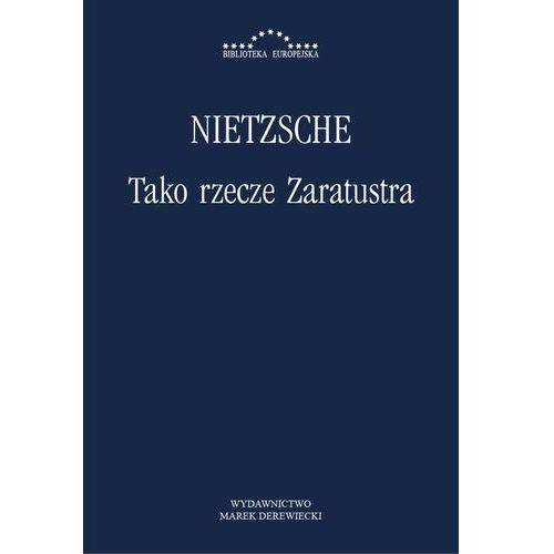 Tako rzecze Zaratustra - Friedrich Nietzsche, Katarzyna Szeliga-Juchnik (2013)
