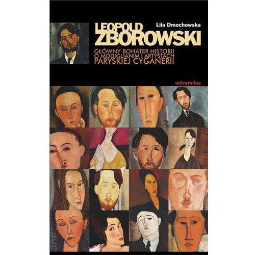 Leopold Zborowski Główny bohater historii ..., Lila Dmochowska