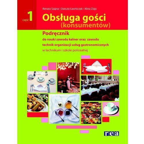 Obsługa gości (konsumentów) Podręcznik do nauki zawodu kelner oraz technik organizacji usług gastronomicznych (246 str.)