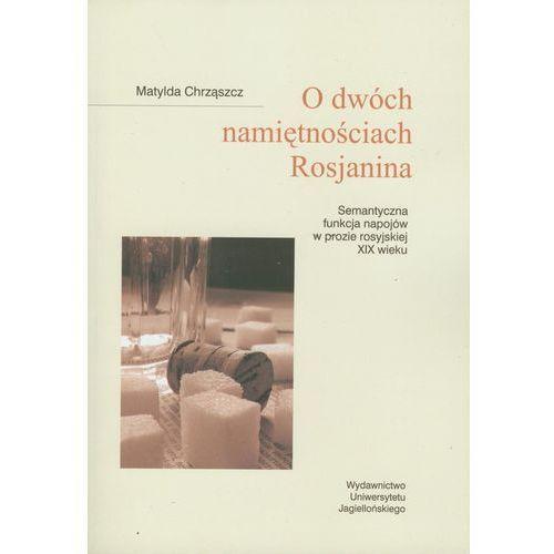 O dwóch namiętnościach Rosjanina (142 str.)