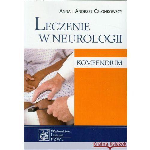Leczenie w neurologii Kompendium (9788320046397)
