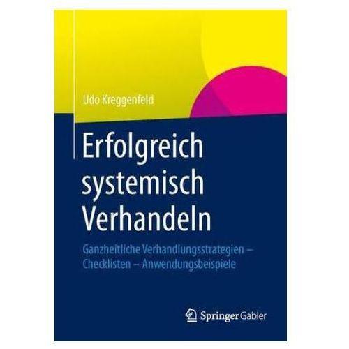 Erfolgreich systemisch verhandeln Kreggenfeld, Udo (9783658035747)