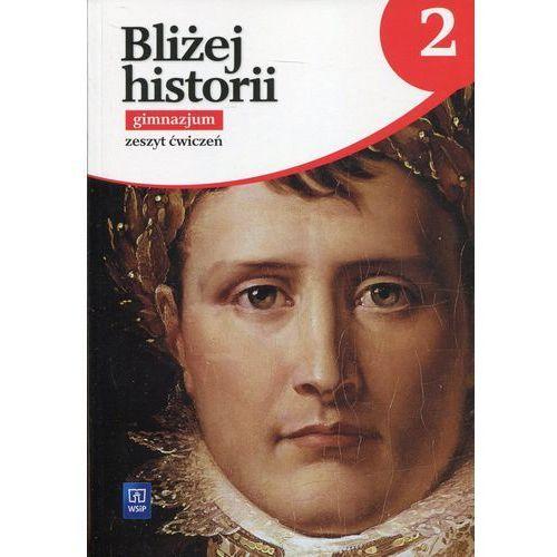 G2 HISTORIA/WSIP/BLIŻEJ HIST.ĆW. 2016 WSIP 9788302155116 (9788302155116)