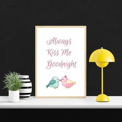 Wally - piękno dekoracji Plakat always kiss me goodnight 136