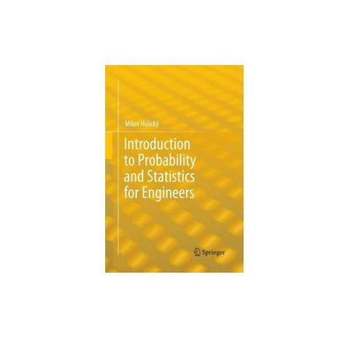 Introduction to Probability and Statistics for Engineers (9783642433788)