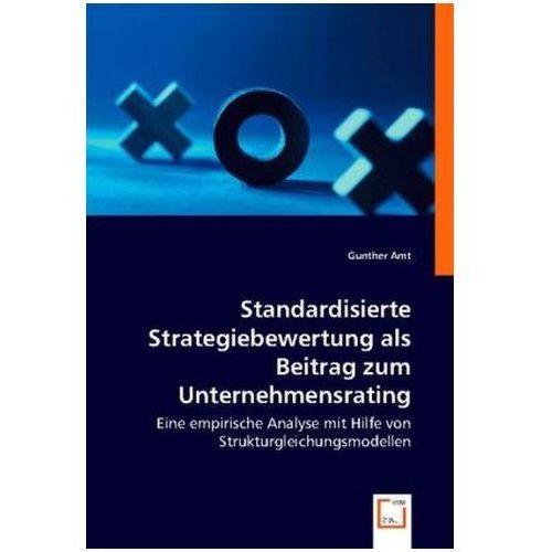 Standardisierte Strategiebewertung als Beitrag zum Unternehmensrating